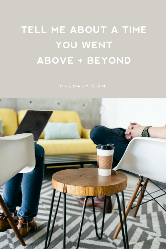 time-you-went-above-and-beyond-interview-questions