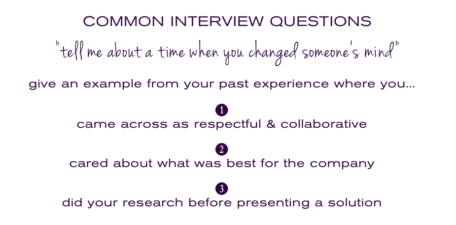 Interview Questions: Time when you changed someone's mind - The ...