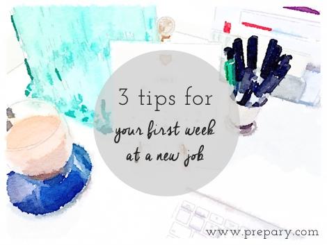 first week at a new job