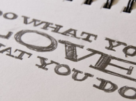 When it comes to a job, should you do what you love?