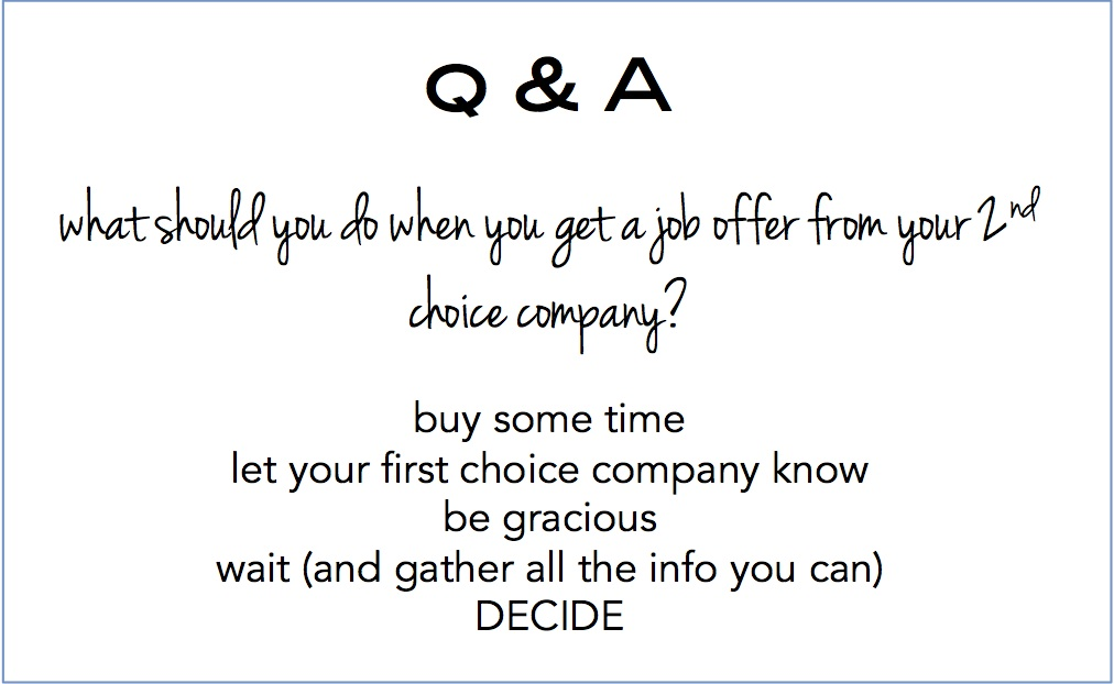 offer from your 2nd choice company
